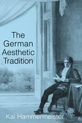 German Aesthetic Tradition | Kai Hammermeister |