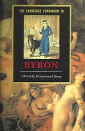 Cambridge Companion to Byron | Drummond Bone |