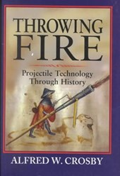 Throwing Fire | A. W. Crosby |