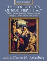 The Court Cities of Northern Italy |  |