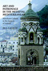 Art and Patronage in the Medieval Mediterranean