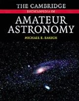 Cambridge Encyclopedia of Amateur Astronomy | Michael E Bakich |