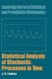 Statistical Analysis of Stochastic Processes in Time | J K Lindsey |