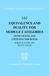 Equivalence and Duality for Module Categories (with Tilting and Cotilting for Rings) | Robert R. Colby |