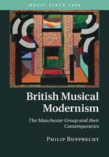 British Musical Modernism | Philip Rupprecht |