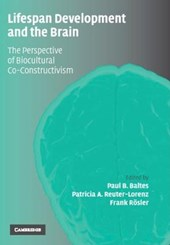 Lifespan Development and the Brain