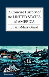 A Concise History of the United States of America | Susan-Mary Grant |
