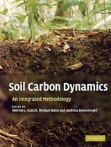 Soil Carbon Dynamics | Werner L Kutsch |