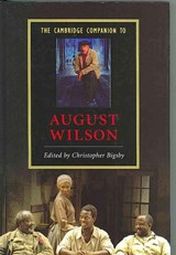 The Cambridge Companion to August Wilson | Christopher Bigsby |