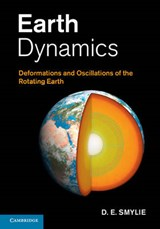 Earth Dynamics | D. E. Smylie |