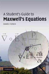 Student's Guide to Maxwell's Equations | Daniel Fleisch |