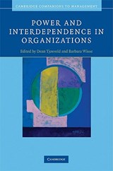 Power and Interdependence in Organizations | auteur onbekend |