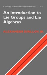 Introduction to Lie Groups and Lie Algebras | Alexander Kirillov |