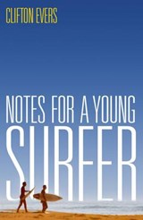Notes for a Young Surfer | Clifton Evers |