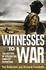 Witnesses to War | Anderson, Fay ; Trembath, Richard |