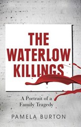 The Waterlow Killings | Pamela Burton |