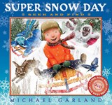 Super Snow Day | Michael Garland |