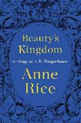 Beauty's Kingdom | A. N. Roquelaure |