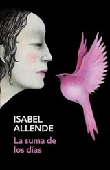 La suma de los días/ The Sum of Our Days | Isabel Allende |