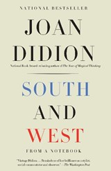South and West | Joan Didion |