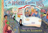 The Wheels on the Bus | Paul O. Zelinsky |