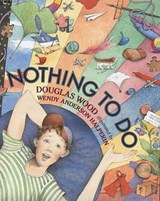 Nothing to Do | Douglas Wood |