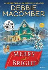 Merry and Bright | Debbie Macomber |