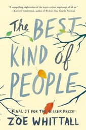 The Best Kind of People | Zoe Whittall |