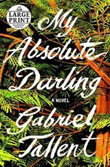 My Absolute Darling | Gabriel Tallent |