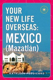 Your New Life Overseas: Mexico (Mazatl n)