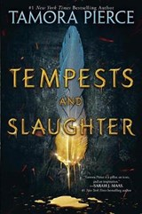 Tempests and slaughter | Tamora Pierce |