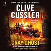 The Gray Ghost | Cussler, Clive ; Burcell, Robin |