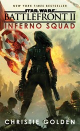 Battlefront ii: inferno squad | Christie Golden |