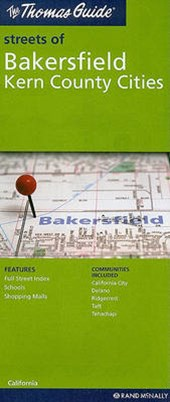 The Thomas Guide Streets of Bakersfield