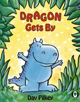 Dragon Gets by | Dav Pilkey |