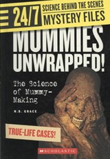 Mummies Unwrapped! | N. B. Grace |