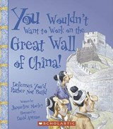 You Wouldn't Want to Work on the Great Wall of China! | Jacqueline Morley |