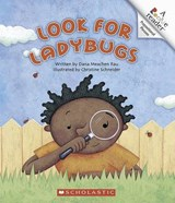 Look for Ladybugs | Dana Meachen Rau |