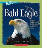 The Bald Eagle | Elaine Landau |