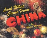 Look What Came from China | Miles Harvey |