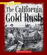 The California Gold Rush | Mel Friedman |