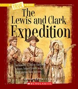 The Lewis and Clark Expedition | John Perritano |