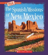 The Spanish Missions of New Mexico | Robin Lyon |
