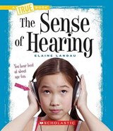 The Sense of Hearing | Elaine Landau |