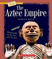 The Aztec Empire | Sunita Apte |