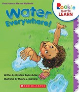 Water Everywhere! | Christine Taylor-Butler |