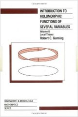 Introduction to Holomorphic Functions of Several Variables, Volume II | R. C. Gunning |