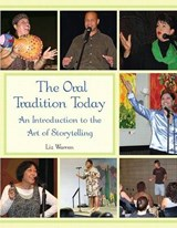 The Oral Tradition Today | Liz Warren |