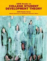 ASHE Reader on College Student Development Theory | Association for the Study of Higher Educ |