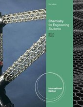 Chemistry for Engineering Students, International Edition